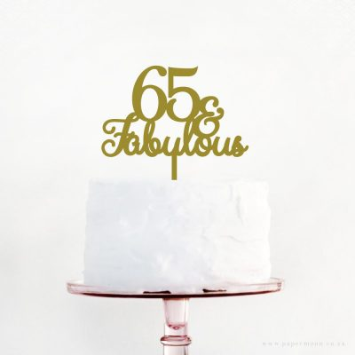 65 & Fabulous Cake Topper