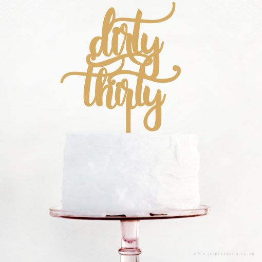 Dirty Thirty Cake Topper
