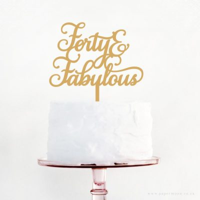 Forty & Fabulous Cake Topper