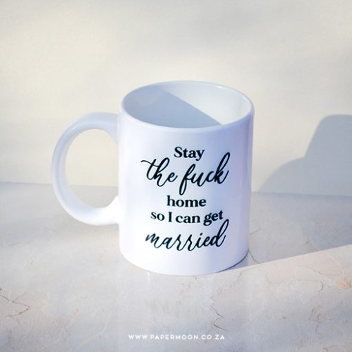 stay the fuck at home mug